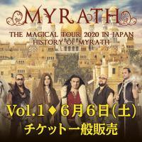 MYRATH THE MAGICAL TOUR 2020 IN JAPAN【History of MYRATH Vol.1 | 6月6日(土)公演】