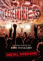 LOUDNESS World Tour 2018 RISE TO GLORY METAL WEEKEND【初回プレス分限定スリーヴケース仕様 DVD+2枚組CD】