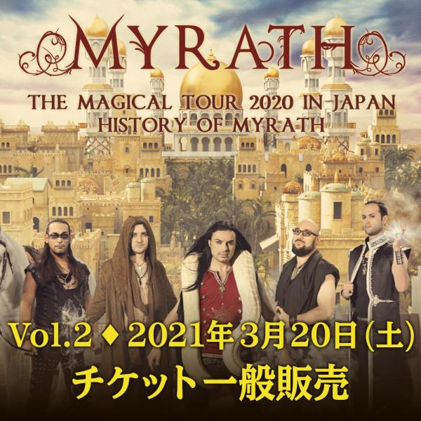MYRATH THE MAGICAL TOUR 2020 IN JAPAN【History of MYRATH Vol.1 | 2021年3月20日(土)公演】