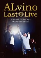 ALvino Last Live 2018.3.17 Ending Tour changeless [Smile]