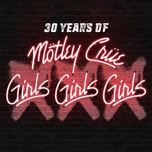 XXX: 30 Years of Girls, Girls, Girls【通常盤CD】