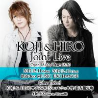 【1dayチケット】KOJI & HIRO Joint Live Act 7(Guest:HIZAKI)