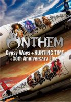 【予約受付中】『GYPSY WAYS』+『HUNTING TIME』完全再現 30th Anniversary Live【Blu-ray】