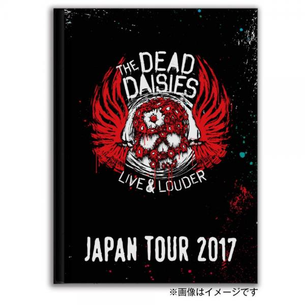 The Dead Daisies LIVE & LOUDER Japan 2017 写真集