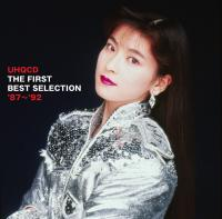 THE FIRST BEST SELECTION '87〜'92【UHQCD】
